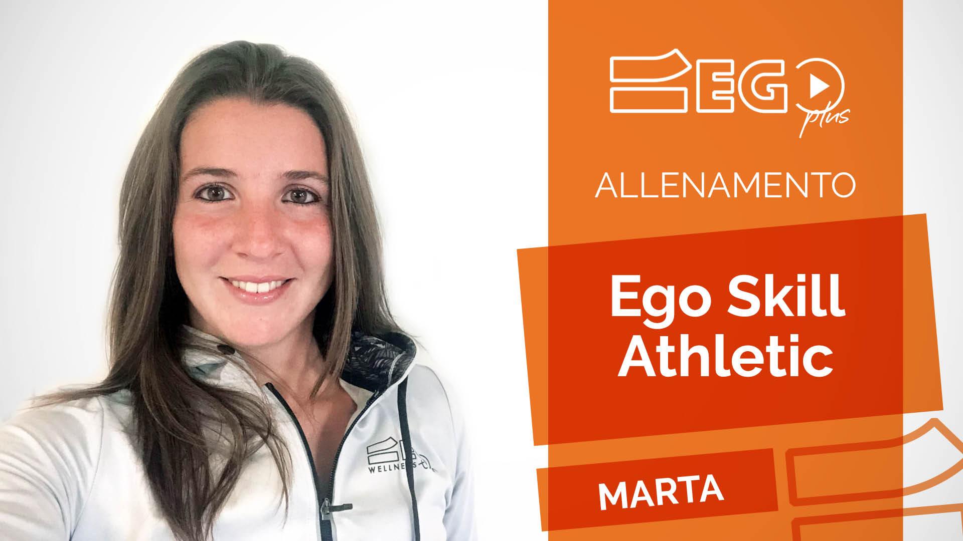 Ego-Skill-Marta